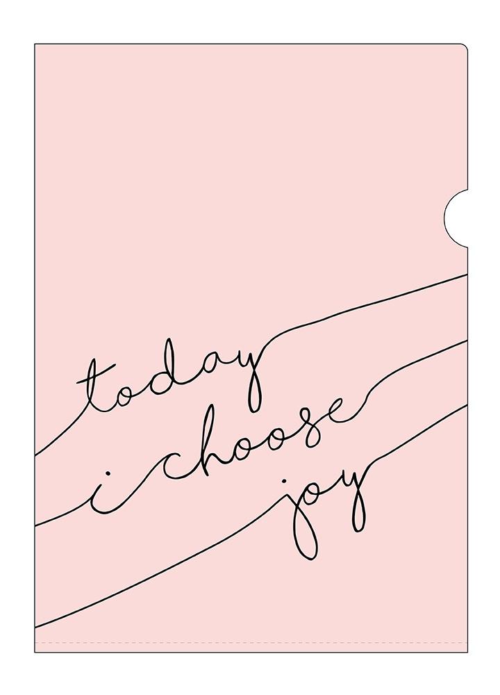 PP 膠文件夾 • Today I choose joy